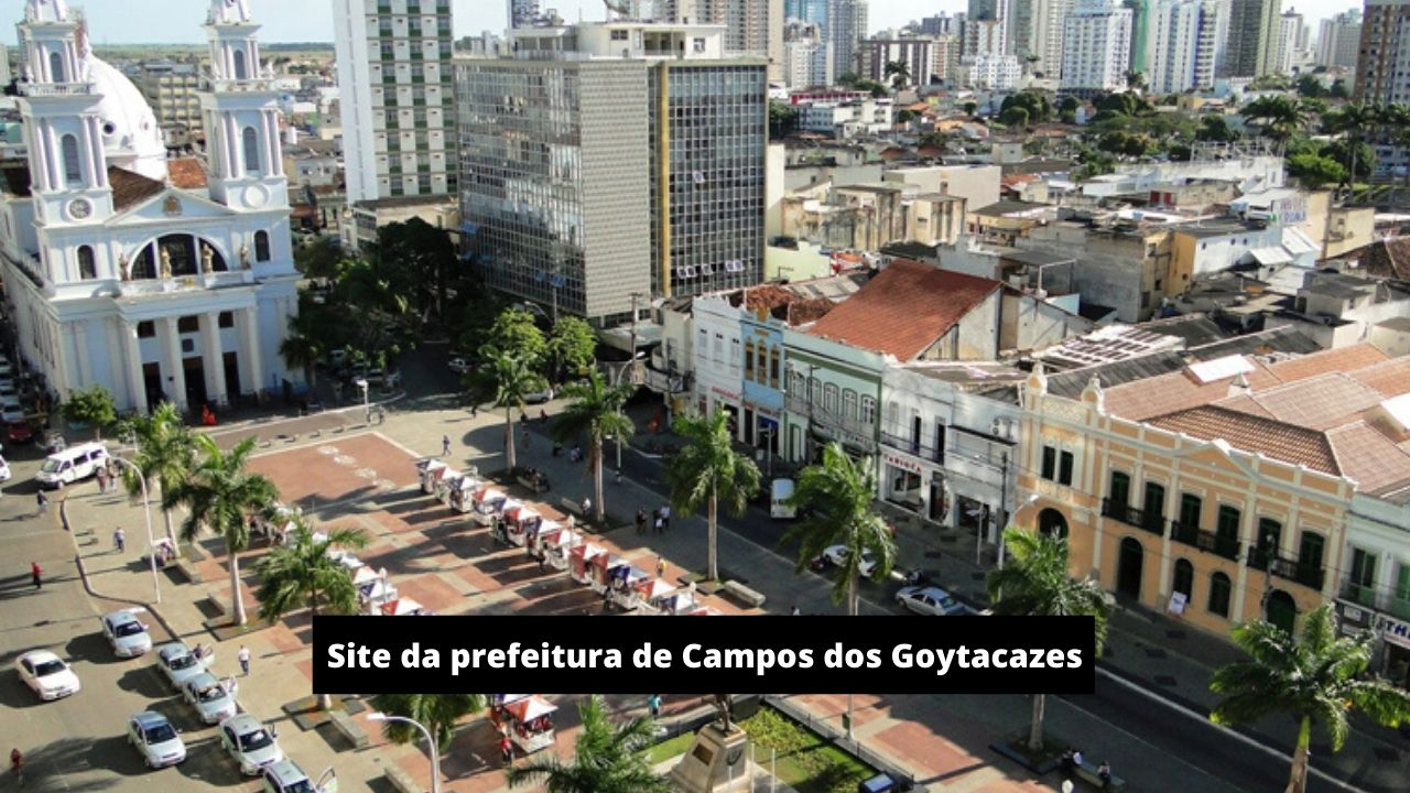 Site da prefeitura de Campos dos Goytacazes